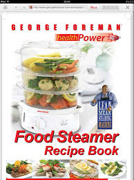 steamer cuisine recipes for electric steamer http georgeforeman com au