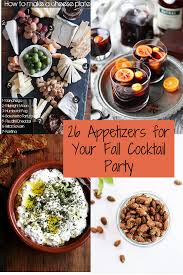 26 recipes for a fabulous fall cocktail party caroline kaufman