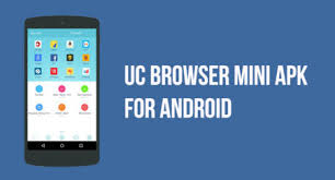 ucbrowser mini apk uc browser mini apk for android and pc windows