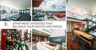apartment needs apartment amenities that balance your wants and needs seattle best
