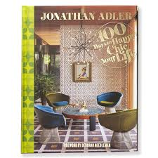 100 ways to happy chic your life modern gifts jonathan adler