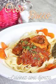 osso bucco cuisine et vins de osso bucco recette italienne cuisine du monde