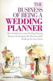 Wedding Planner Degree How To Become A Wedding Planner Tips For Becoming A Wedding