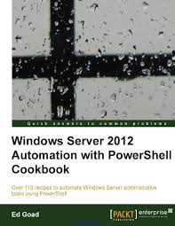 windows server 2012 automation with powershell cookbook by kov
