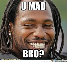 U Mad Bro Meme - u mad bro by taladametz meme center