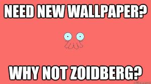 Zoidberg Meme - need new wallpaper why not zoidberg zoidberg quickmeme
