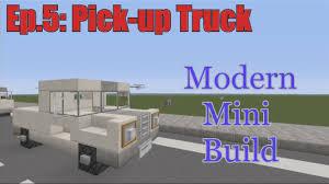 minecraft truck minecraft xbox 360 modern mini build episode 5 pick up truck
