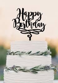 happy birthday cake topper happy birthday cake topper birthday cake topper personalized