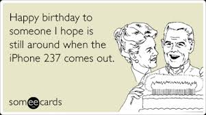 ebirthday cards birthday memes ecards someecards