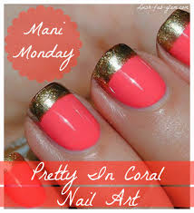 lush fab glam blogazine mani monday style me pretty in coral