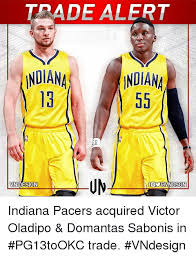 Pacers Meme - trade alert indian 13 indiana ndesig indiana pacers acquired