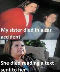 Text Driving Meme - 14 best please don t drive and text images on pinterest