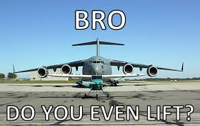 Do You Even Lift Bro Meme - do you even lift funny plane meme image