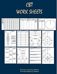 the anxiety and worry workbook the cognitive behavioral solution