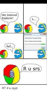 Internet Explorer Meme - hei internot exploror hel l microsoft windows internet explorer