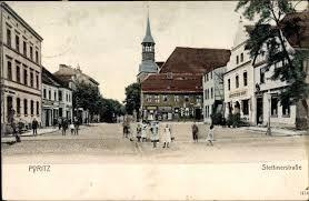 Pyritz Kreis Pyritz Pommern Family History Prussia Pyritz Blick In Die Stettiner Straße Ansichtskarten