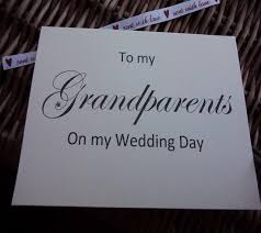 Card From Bride To Groom On Wedding Day To My Grandparents On My Wedding Day Wedding Card Grandparent Of