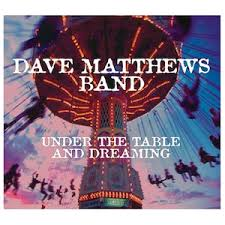 under the table and dreaming dave matthews band under the table and dreaming vinyl lp