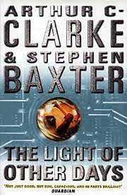 the light of other days the light of other days by arthur c clarke and stephen baxter an