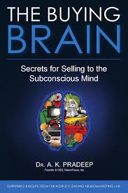 the buying brain secrets for a k pradeep 15844 by augusto oliveira
