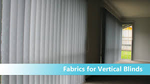 vertical blinds how to choose fabric youtube