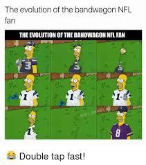 Nfl Bandwagon Memes - the evolution of the bandwagon nfl fan the evolution of the