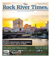 the rock river times march 29 2017 by the rock river times issuu