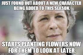 Carol Walking Dead Meme - carol imgflip