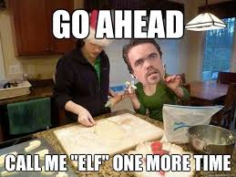 Angry Elf Meme - he must be a south pole elf memes quickmeme on angry elf meme