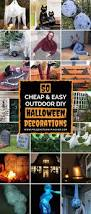 Outside Halloween Decorations 50 Cheap And Easy Outdoor Halloween Decor Diy Ideas Prudent
