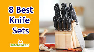 recommended kitchen knives best kitchen knife sets 2016 top 8 knife set reviews kitchenzon