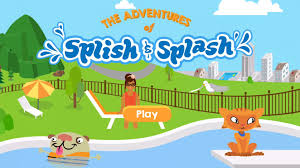 Challenge Your Challenge Your To Win These 3 The Adventures Of Splish