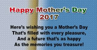 happy mother u0027s day 2017 quotes