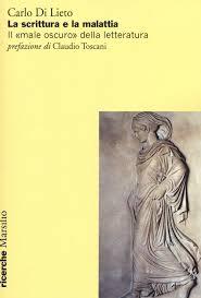 libreria lieto napoli la scrittura e la malattia il 皓 oscuro盪 della letteratura