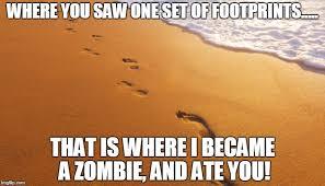 Sand Meme - footprints in the sand imgflip