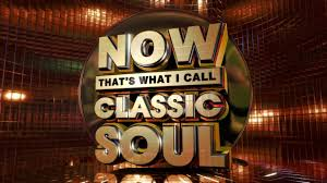 now that s what i call classic soul official online ad youtube