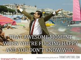 Fucking Awesome Meme - that awesome moment when you re fucking happy mr bean meme picsmine