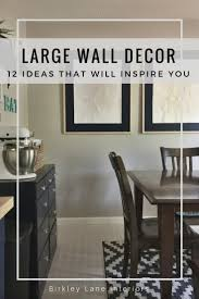 12 affordable ideas for large wall decor birkley interiors