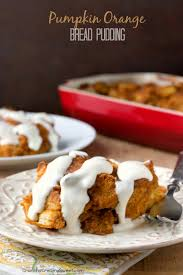 pumpkin orange bread pudding with cheese glaze crunchy