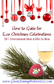 cleans green shares how to guide for eco christmas celebrations
