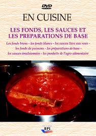 les fonds de cuisine en cuisine les fonds les sauces et les préparations de base m