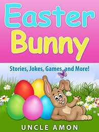 easter bunny book children s book the easter bunny easter story and activities