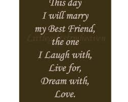 best friend marriage quotes wedding day quotes for a friend quotesta