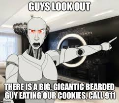 Bearded Guy Meme - look out a meme with a robot in it imgflip