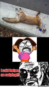 Swiper The Fox Meme - i said swiper no swiping by venomous x meme center