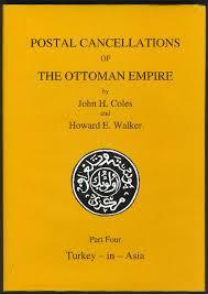 Ottoman Literature Philatelic Literature Postal Cancellations Of The Ottoman Empire