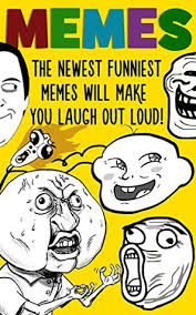 The Newest Memes - memes the newest funniest memes will make you laugh out loud