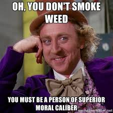Memes About Smoking Weed - dont smoke meme davebrothers info