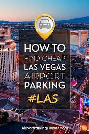 Las Vegas Mccarran Airport Map by Las Vegas Airport Parking Mccarran Airport Long Term Parking