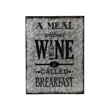 a meal without wine is called breakfast metal wall a meal without wine is called breakfast boxman